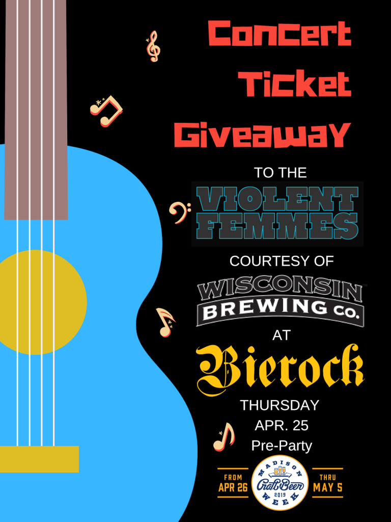 Violent Femmes Concert Ticket Giveaway Featuring WBC – Bierock Madison